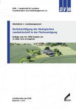 Berücksichtigung der ökologischen Landwirtschaft in der Flurbereinigung