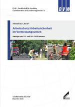 Arbeitsschutz/Arbeitssicherheit im Vermessungswesen