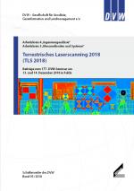 Band 93 der DVW-Schriftenreihe erschienen Terrestrisches Laserscanning 2018 (TLS