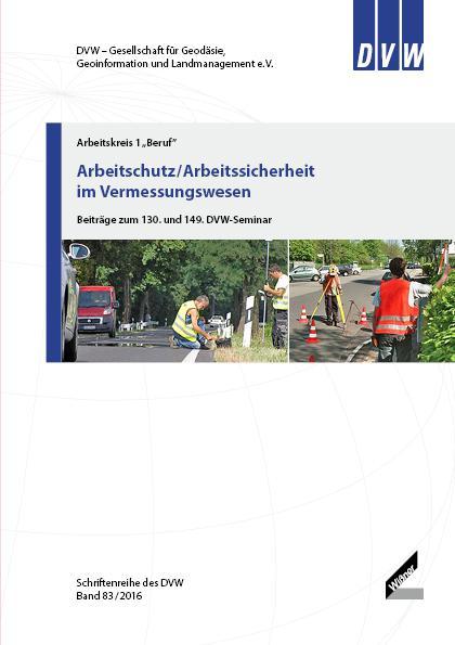 Band 83 DVW Schriftenreihe: Arbeitsschutz und Arbeitssicherheit