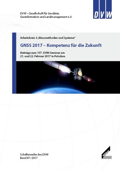 Band 87 der DVW-Schriftenreihe erschienen - GNSS 2017 - Kompetenz für die Zukunf