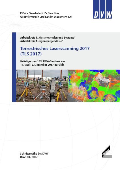 Band 88 der DVW-Schriftenreihe erschienen - Terrestrisches Laserscanning 2017 (T