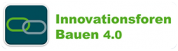Innovationsforum Bauen 4.0